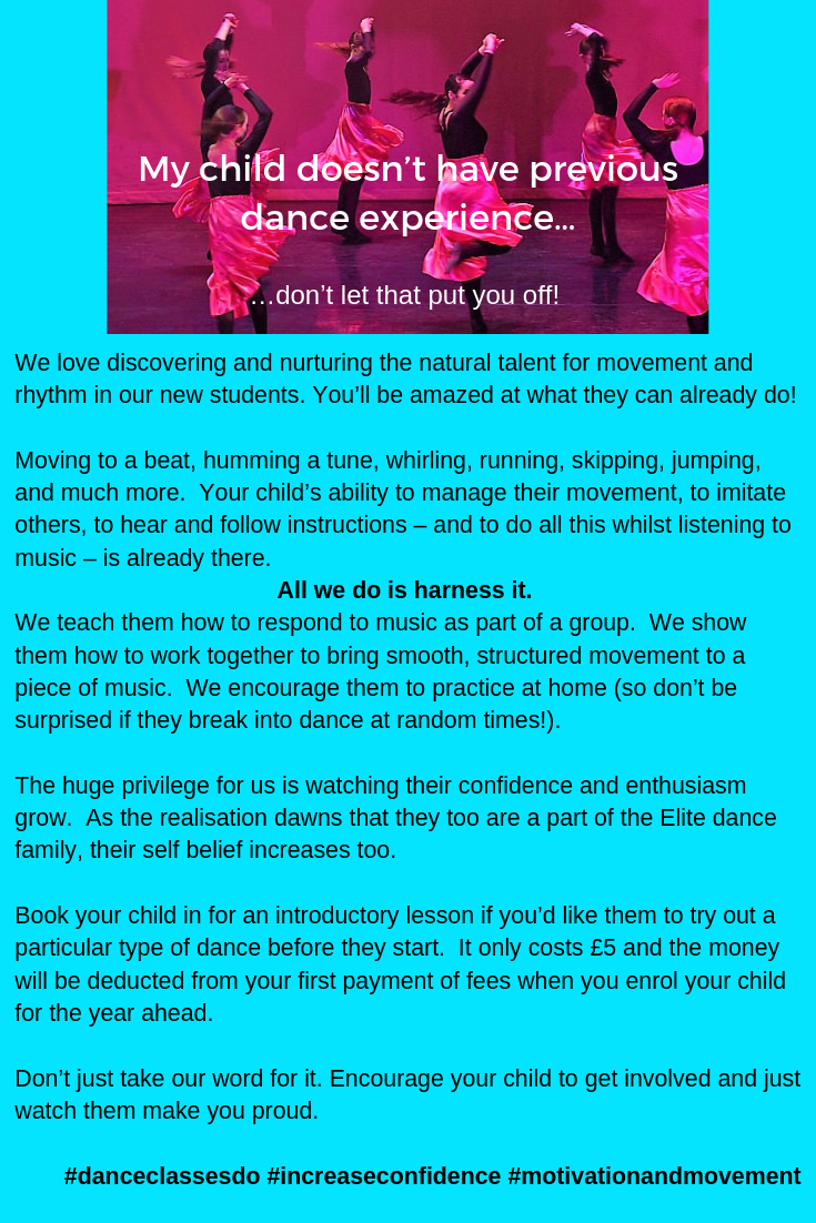 We often get asked, 'Does my child need experience before they can join Elite Dance?'