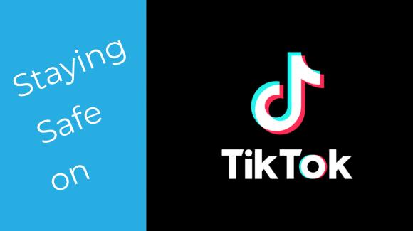 5 Tips for Staying Safe on TikTok!